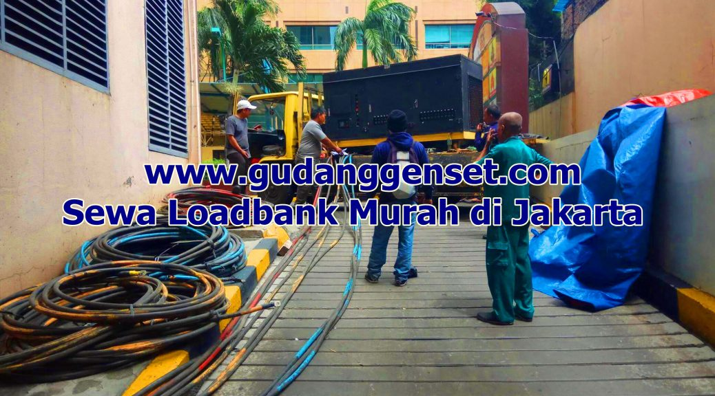 Sewa Loadbank - Gudan Genset